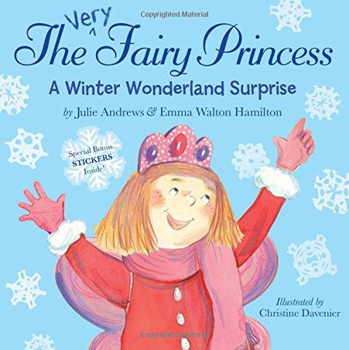 The Very Fairy Princess. A Winter Wonderland Surprise