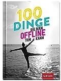 100 Dinge, die man offline tun kann