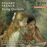 Eduard Franck: String Quintets (Eduard Franck: String Quintet in E Minor, Op. 15 & String Quintet in C Major, Op. 51)