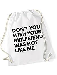 Don`t You Wish Your Girlfriend Borsa De Gym Bianco Certified Freak 1018016f131