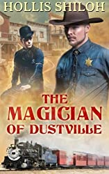 The Magician of Dustville by Hollis Shiloh (2015-05-23)