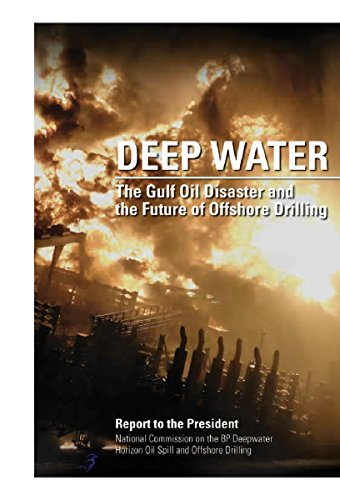 deep-water-the-gulf-oil-disaster-and-the-future-of-offshore-drilling-report-to-the-president-english