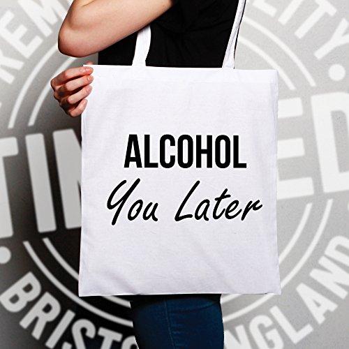 Divertente Sacchetto Di Tote Alcol si Slogan tardi alcolica ti chiamo Pun Joke White