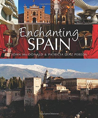 Enchanting Spain (Enchanting Series) por Mcdonald And Diaz Pereda