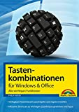 Tastenkombinationen für Windows & Office: Alle wichtigen Funktionen