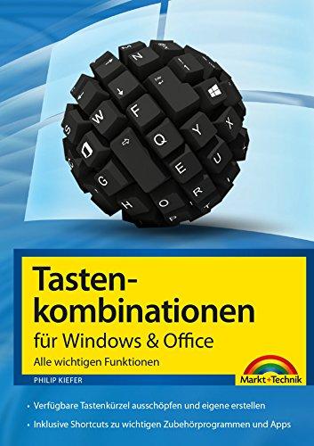 Tastenkombinationen für Windows & Office: Alle wichtigen Funktionen