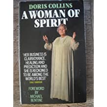 A Woman of Spirit: Autobiography of a Psychic