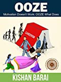 #2: OOZE: Self Motivation from Bhagavad Gita in Modern Times
