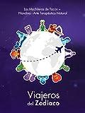 Viajeros del Zodíaco: El perfil del viajero de cada signo del horóscopo
