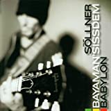 Songtexte von Hans Söllner & Bayaman'Sissdem - Babylon