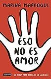 Eso no es amor: 30 retos para trabajar la igualdad (Otros títulos)