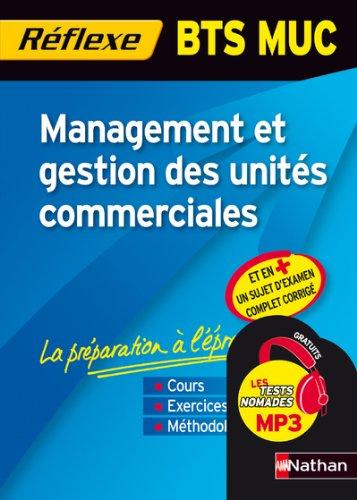 Mémo Réflexe Management et gestion des unités commerciales - BTS MUC par Caroline Bertolotti