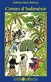 Telecharger Livres Contes d Indonesie (PDF,EPUB,MOBI) gratuits en Francaise