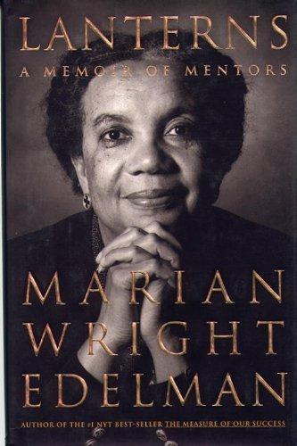 Lanterns: A Memoir of Mentors by Marian Wright Edelman (1999-10-15)