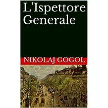L'Ispettore Generale (Italian Edition)
