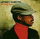 Ain'T Nobody Worryin - Anthony Hamilton