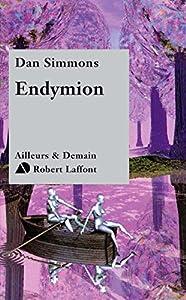 Endymion (AILLEURS DEMAIN t. 3)