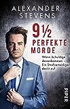 Produkt-Bild: 9 1/2 perfekte Morde: Wenn Schuldige davonkommen ? Ein Strafverteidiger deckt auf