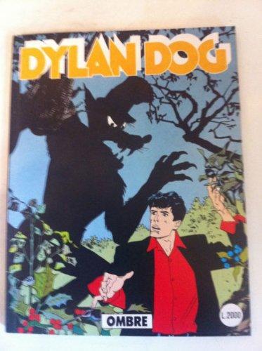 DYLAN DOG NUMERO 56 OMBRE SERGIO BONELLI EDITORE 1991 PRIMA EDIZIONE