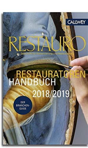 Das Restauratoren Handbuch 2018/2019: Der Branchenguide -