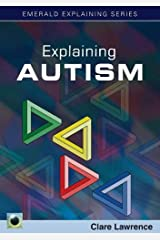 Explaining Autism (Emerald Explaining) Paperback