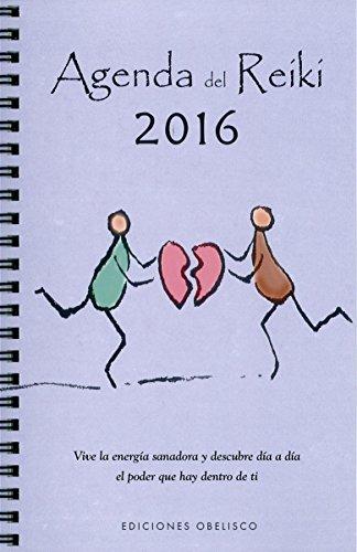 2016 Agenda del  Reiki (Agendas Y Calendarios 2016)