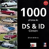 1000 photos de DS & ID Citroën : Volume 1