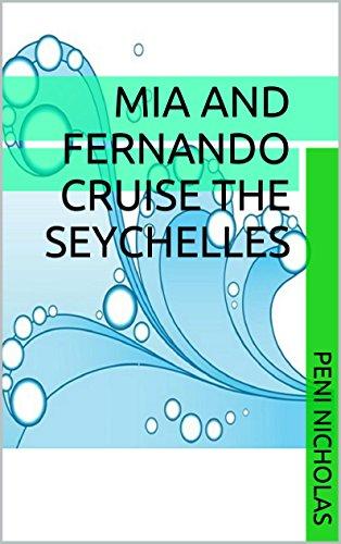Mia and Fernando Cruise the Seychelles (English Edition) - Tiger Stingray