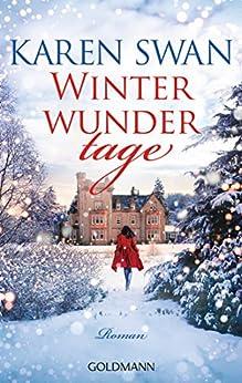 Winterwundertage: Roman von [Swan, Karen]