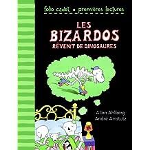Les Bizardos rêvent de dinosaures