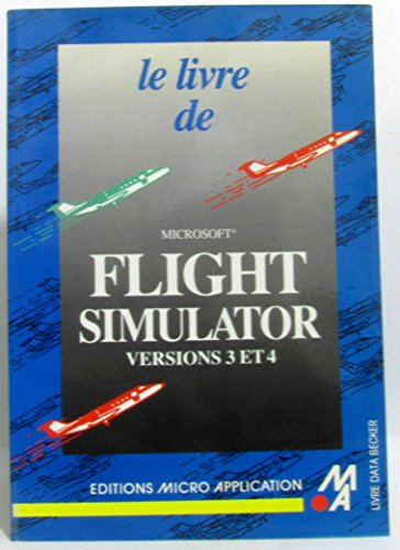 Le livre de Microsoft Flight simulator 3