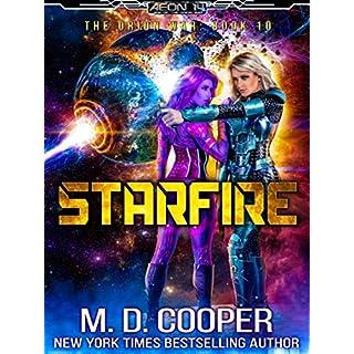 Starfire - A Hard Military Space Opera Adventure (Aeon 14: The Orion War Book 10)