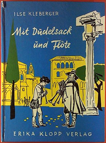 Mit Dudelsack und Flöte.