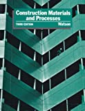 Construction Materials and Processes by Donald Watson (1986-04-04)