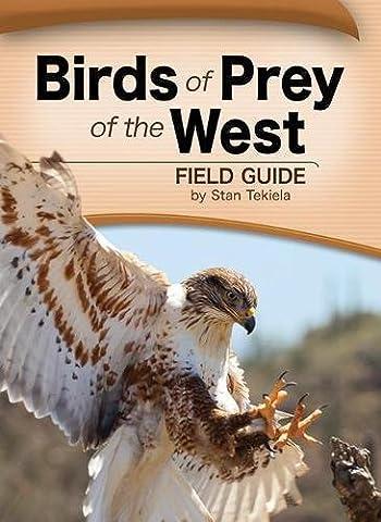 Birds of Prey of the West Field Guide (Bird Identification