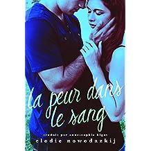 La peur dans le sang (French Edition)