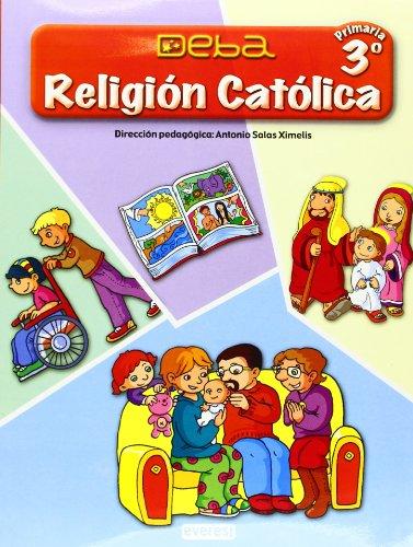 Religión Católica 3º Primaria. Proyecto Deba - 9788424189853