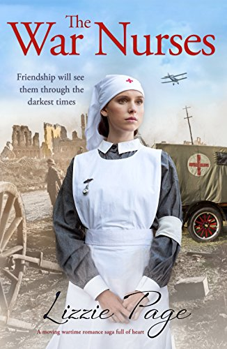 The War Nurses: A moving wartime romance saga full of heart (The War Nurses Series)