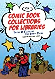Comic Book Collections for Libraries