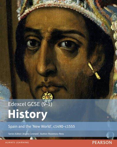 edexcel-gcse-9-1-history-spain-and-the-new-world-c1490-1555-edexcel-gcse-history-9-1