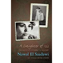 A Daughter of Isis: The Early Life of Nawal El Saadawi