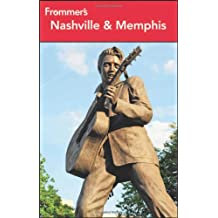 Frommer's Nashville and Memphis (Frommer's Guides)