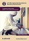 Aplicacion de productos biocidas y fitosanitarios editado por Ic editorial (ibd)
