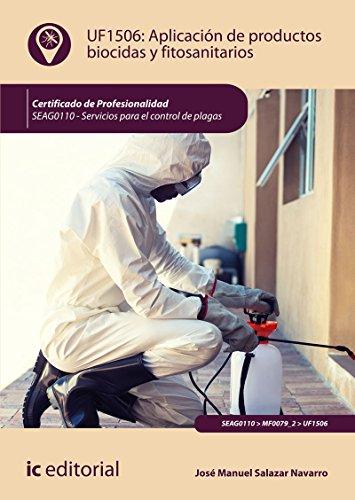 Aplicación de productos biocidas y fitosanitarios. SEAG0110 - Servicios para el control de plagas