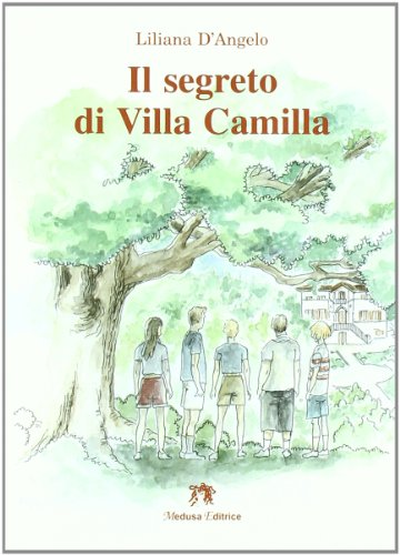 Il segreto di villa Camilla