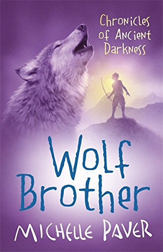 Wolf Brother: Book 1 (Chronicles of Ancient Darkness) por Michelle Paver