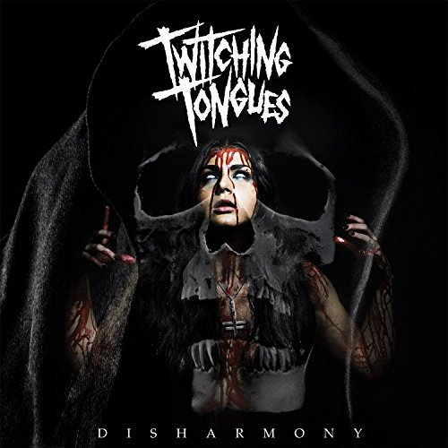 Disharmony by Twitching Tongues (2015-08-03)