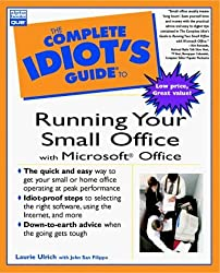 Complete Idiot's Guide to Running Your Small Office with Microsoft Office (The Complete Idiot's Guide) by Laurie Ulrich (1998-08-06)