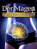 Der Magen: Unser Zweites Gehirn [OV]