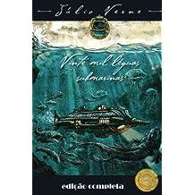 Vinte Mil Léguas Submarinas: edição completa, tradução Português do Brasil